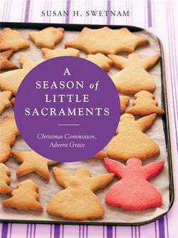 A Season of Little Sacraments-NN4672