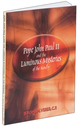 Pope John Paul II and the Luminous Mysteries of the Rosary - GF11804