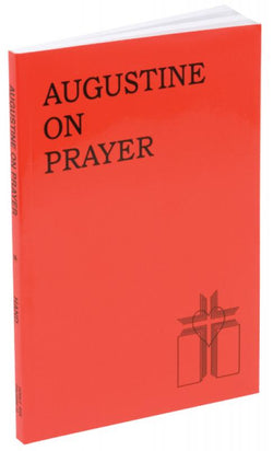 Augustine on Prayer - GF17104