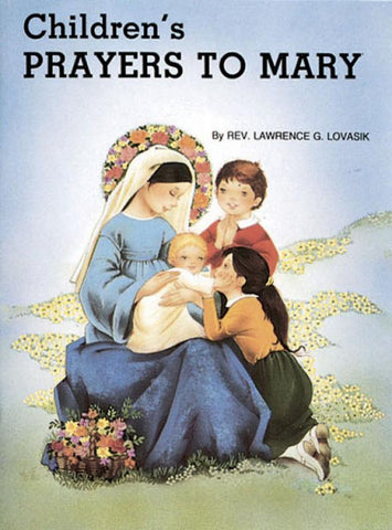 Children's Prayers to Mary - GF488