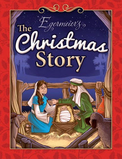 Egermeier's The Christmas Storybook - 9781593177058