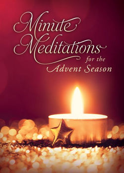 Minute Meditations for the Advent Season - 9781593179823