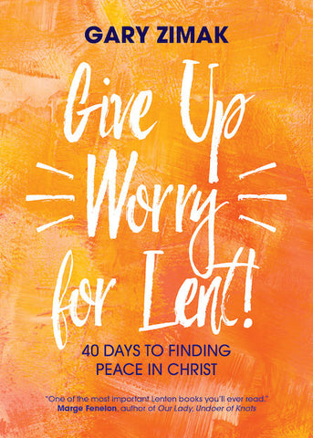 Give Up Worry for Lent - EZ18816