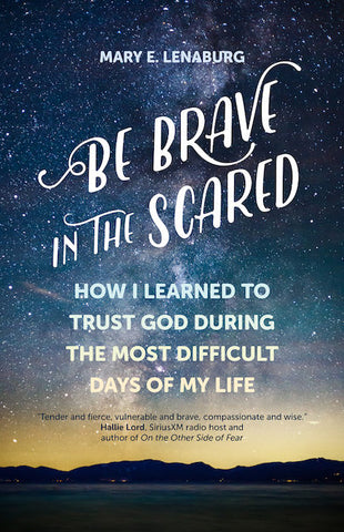 Be Brave in the Scared - EZ18830