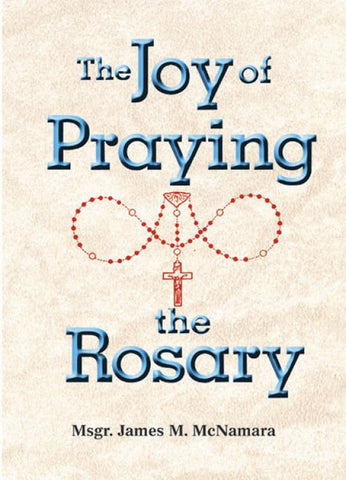 The Joy of Praying the Rosary - GFRP18804