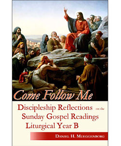 Come Follow Me: Discipleship Reflections...Year B - OWCFMB