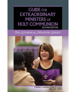Guide for Extraordinary Ministers of Holy Communion: The Liturgical Ministry Series - OWELEMC2