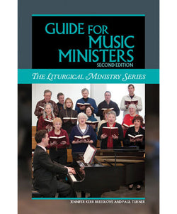Guide for Music Ministers: The Liturgical Ministry Series - OWELMM2
