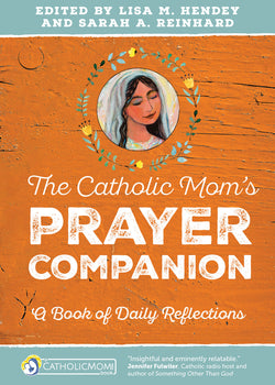 The Catholic Mom's Prayer Companion EZ16614