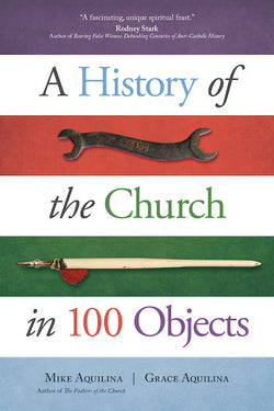A History of the Church in 100 Objects - EZ17505