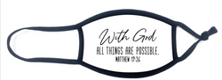 Child Size Face Mask - With God All Things Are Possible - GSFMKMT1926