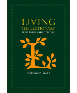 Living the Lectionary: Links to Life and Literature Year B - OW45271