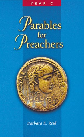 Parables For Preachers -Year C, The Gospel of Luke - NN25521