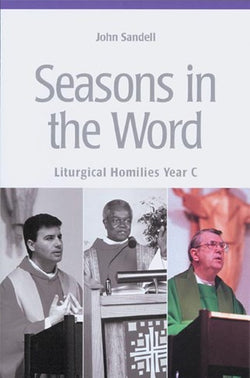 Seasons In The Word - Liturgical Homilies Year C - NN25859