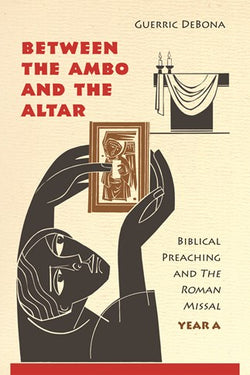 Between the Ambo and the Altar- Year A - NN3459