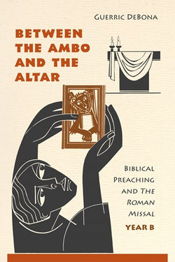 Between the Ambo and the Altar - Year B - NN3524