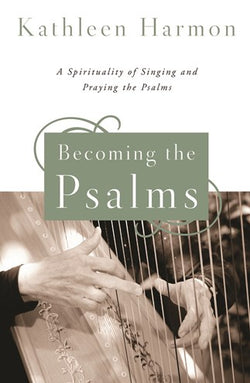 Becoming the Psalms - NN4859