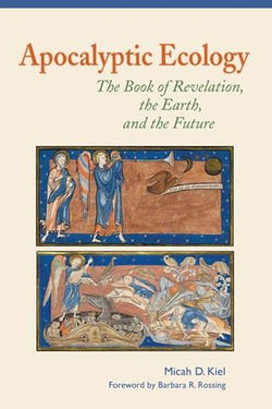 Apocalyptic Ecology - The Book of Revelation, the Earth, and the Future - NN8782