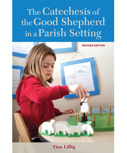 The Catechesis of the Good Shepherd in a Parish Setting - OWCGSPAR2