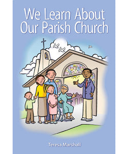 We Learn About Our Parish Church - OWEWLPC