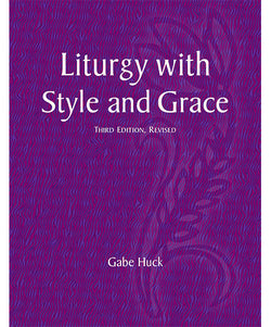 Liturgy with Style and Grace Third Edition Revised - OWLSG3R