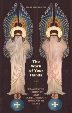 The Work of Your Hands: Prayers for Ordinary and Extraordinary Moments of Grace - NN3803