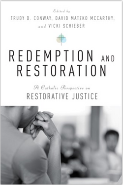 Redemption and Restoration: A Catholic Perspective on Restorative Justice - NN4561