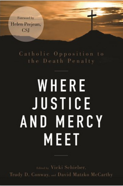 Where Justice and Mercy Meet: Catholic Opposition to the Death Penalty - NN3508