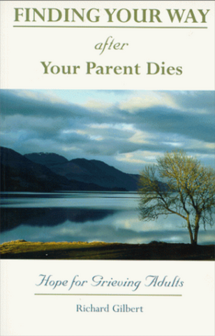 Finding Your Way After Your Parent Dies - EZ93647