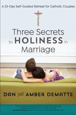 Three Secrets to Holiness in Marriage - EZ17994