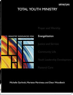 Total Youth Ministry: Ministry Resources for Evangelization - WR2461