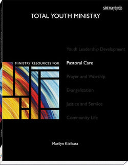 Total Youth Ministry: Ministry Resources for Pastoral Care - WR2463