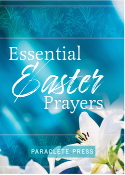 Essential Easter Prayers - 9781640600609