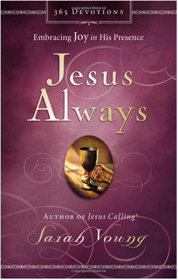 Jesus Always: Embracing Joy in His Presence 9780718039509
