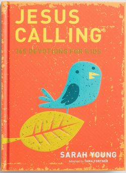 Jesus Calling: 365 Devotions for Kids 9781400316342