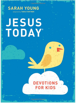 Jesus Today: Devotions for Kids 9780718038052