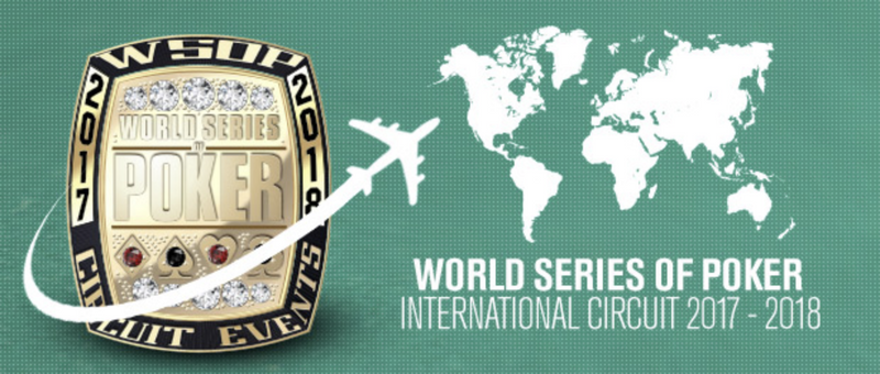 RE: WSOP Announces 2017-18 WSOP International Circuit Schedule