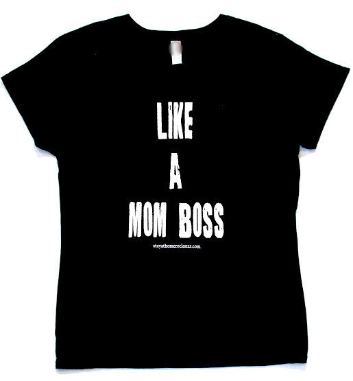 Like a Mom Boss tee