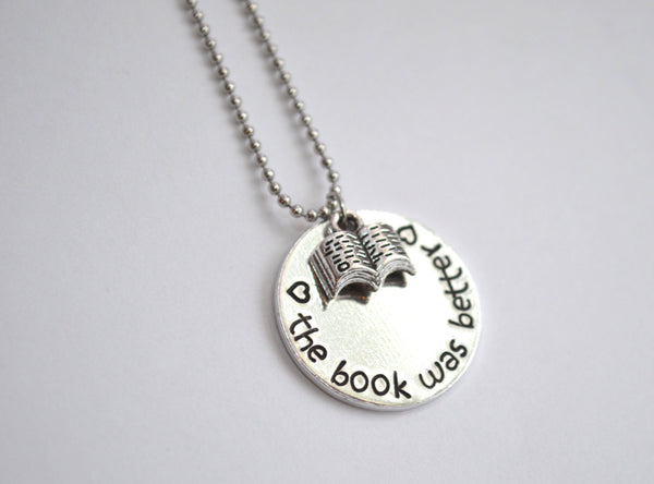 the book was better metal stamped necklace with stainless steel chain