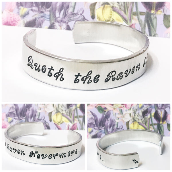 Quoth the Raven Nevermore 1/2 inch aluminum cuff