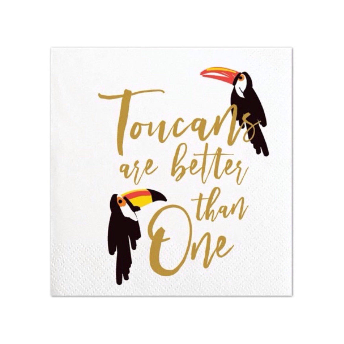 NAPKINS - COCKTAIL TOUCANS ARE BETTER, NAPKINS, Old Country Design - Bon + Co. Party Studio