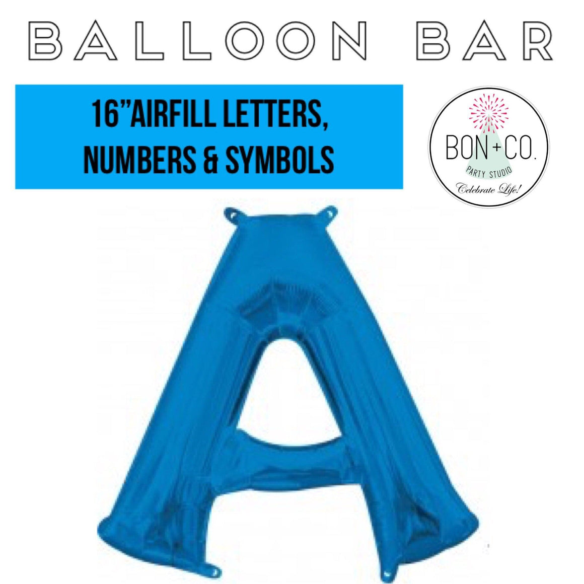 "BALLOON BAR - 16"" AIRFILL BLUE, Balloons, BETALLIC - Bon + Co. Party Studio"