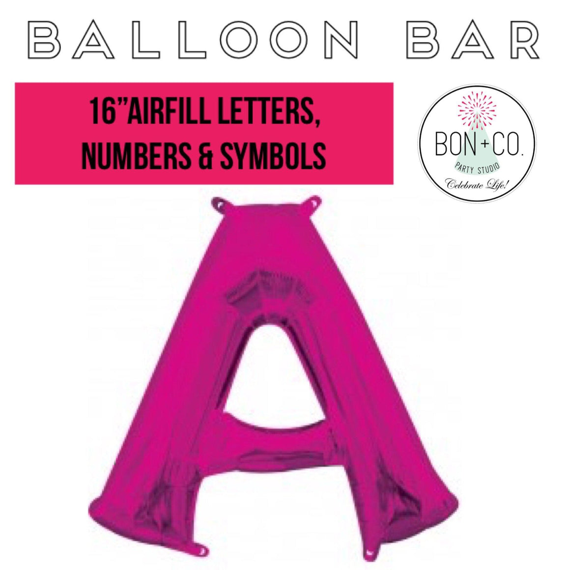 "BALLOON BAR - 16"" AIRFILL HOT PINK, Balloons, BETALLIC - Bon + Co. Party Studio"