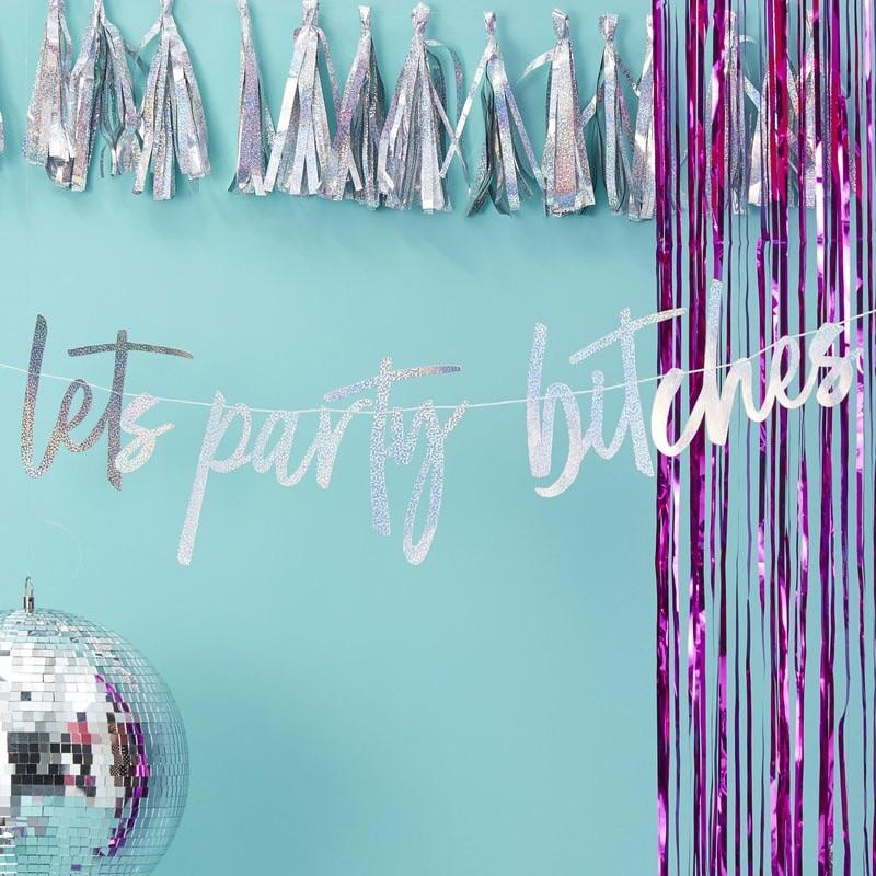 WORD MIX GARLAND - LETS PARTY BITCHES IRIDESCENT