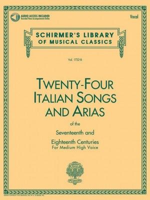 24 Italian Songs and Arias for Medium High Voice