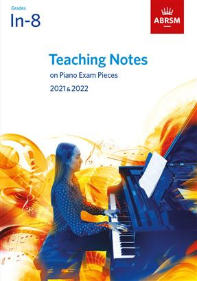 ABRSM Teaching Notes on Piano Exam Pieces In-8, 2021-2022