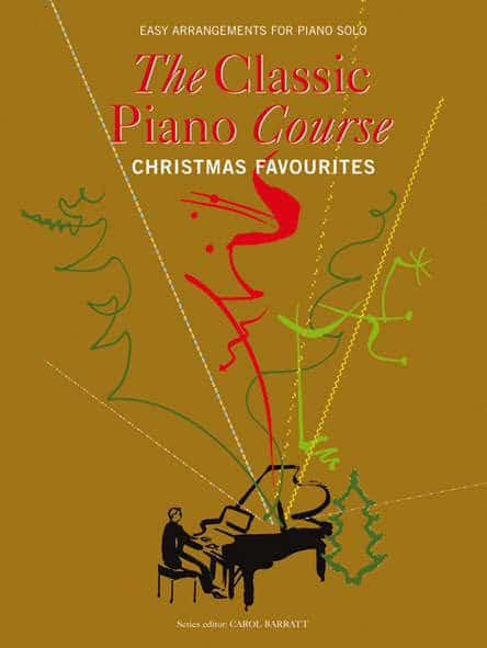The Classic Piano Course Christmas Favourites