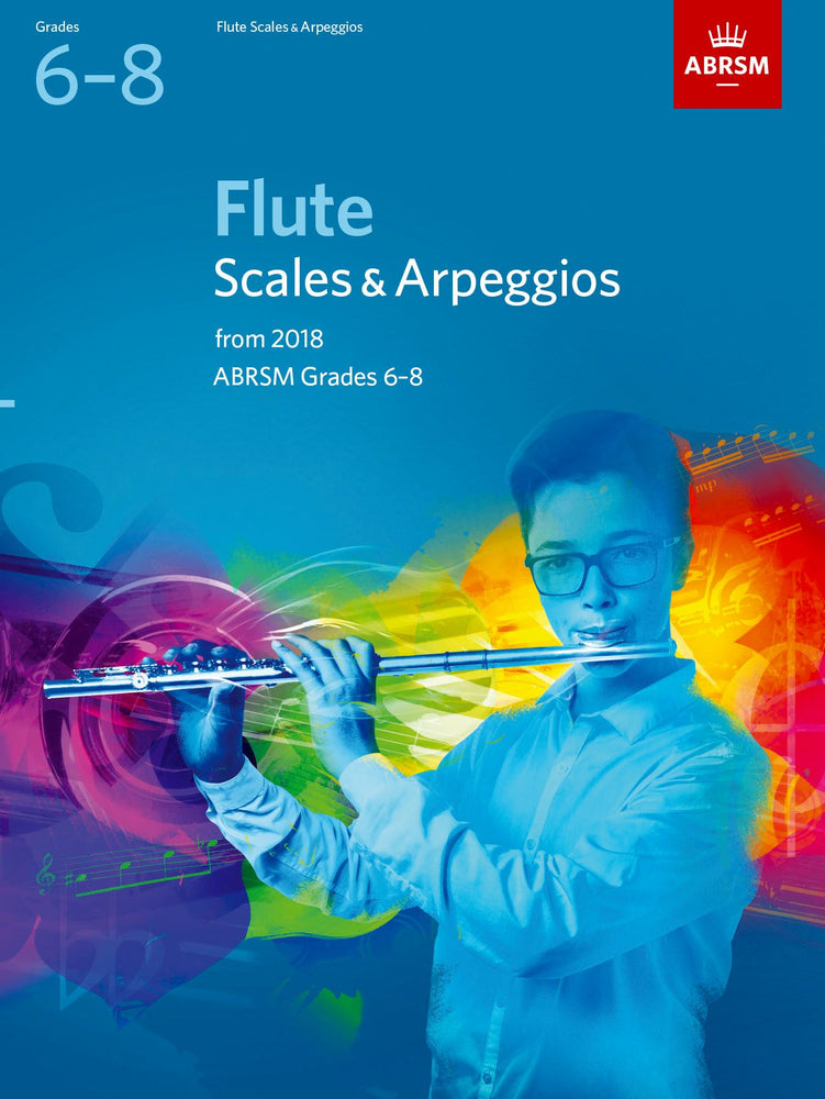 ABRSM Flute Scales & Arpeggios Grades 6-8 from 2018