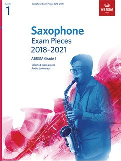ABRSM Saxophone Exam Pieces Grade 1 from 2018