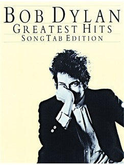 Bob Dylan Greatest Hits TAB